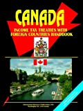 Canada Income Tax Treaties with Foreign, Usa Ibp, 0739764128