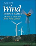 Wind Energy Basics, Paul Gipe, 1890132071