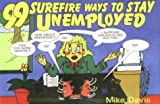 99 Surefire Ways to Stay Unemployed, Mike Davis, 1880090538