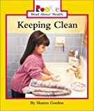 Keeping Clean, Sharon Gordon, 0516269518