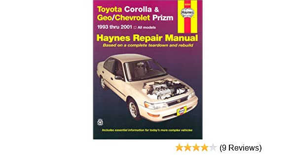 toyota corolla geo chevrolet prizm 1993 2001 hayne s automotive rh amazon com toyota corolla 2001 service manual pdf toyota corolla 2001 user manual pdf