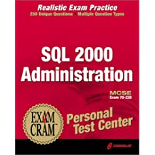 McSe SQL Server 2000 Administration Exam Cram Personal Test Center: Exam 70-224