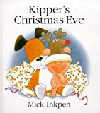 Kipper's Christmas Eve, Mick Inkpen, 0340736933