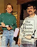 The Wilsons, a House-Painting Team, Alice K. Flanagan, 0516202162
