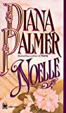 Noelle, Diana Palmer, 0804112819