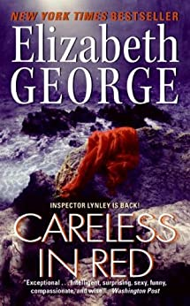 Careless in Red (Inspector Lynley Book 16) by [George, Elizabeth]