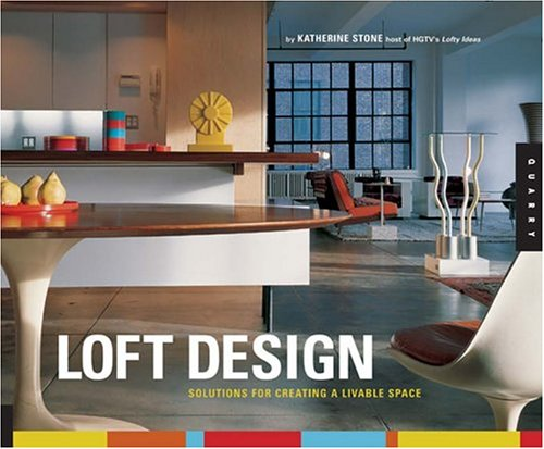Loft Design: Solutions for Creating a Livable Space