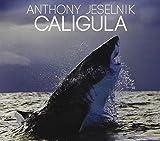 Caligula by Anthony Jeselnik (2013-05-04)