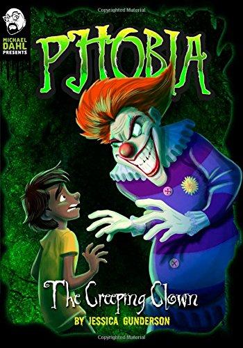 The Creeping Clown: A Tale of Terror (Michael Dahl Presents: Phobia) pdf epub