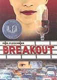 Breakout, Paul Fleischman, 0689871899