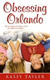 Obsessing Orlando, Kassy Tayler, 0843956038