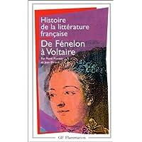 Histoire de la litterature francaise 5/Fenelon a Voltaire: