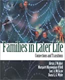 Families in Later Life : Connections and Transitions, Walker, Alexis J. and Manoogian-O'Dell, Margaret, 0761987029