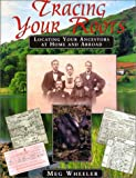 Tracing Your Roots, Meg Wheeler, 188090893X