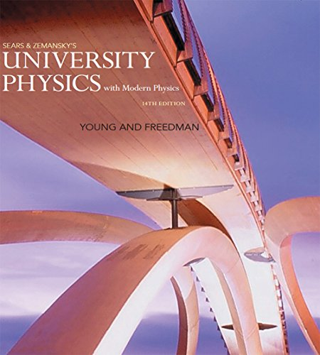 University Physics with Modern Physics (14th Edition) Pdf