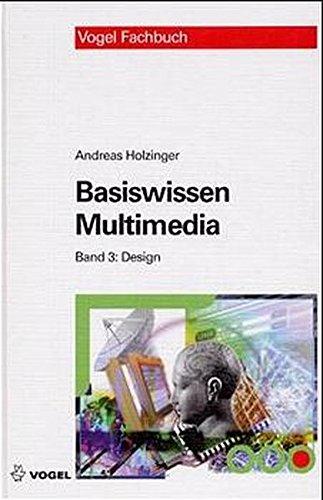 Basiswissen Multimedia. Band 3: Design