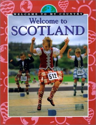Welcome to Scotland (Welcome to My Country)