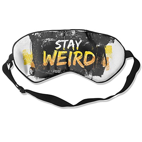 ZHYPMNU Sleeping Mask Stay Weird Motivation Quote in Speech Bubble Adjustable Sleep Silkworm Eye Mask