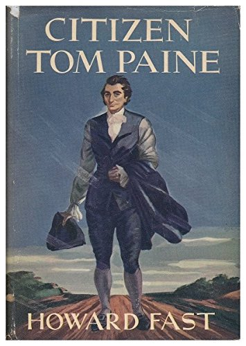 Citizen Tom Paine [By] Howard Fast