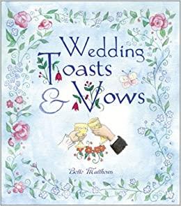 Irish Wedding Toasts.Read E Book Vows And Toasts