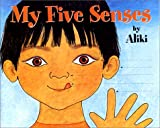 My Five Senses, Aliki, 0060200502
