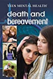 Death and Bereavement, Jody Kornfeld and Sophie Waters, 1448868920