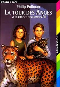 """Afficher """"A la croisée des mondes n° 2 La Tour des anges"""""""