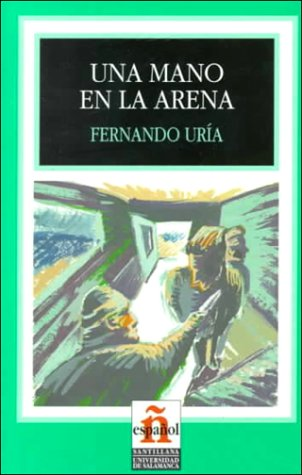 Una Mano En La Arena/a Hand in the Sand (Leer En Espanol, Level 1) (Spanish Edition) ebook