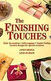 The Finishing Touches, Janet Bridge and Linda Barker, 157145036X