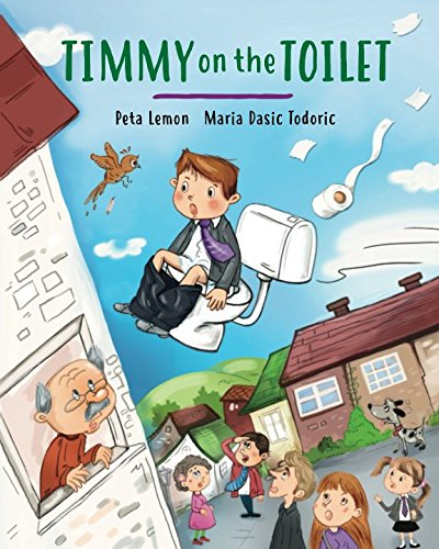 Book cover from Timmy on the Toilet by Peta Lemon