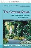 The Growing Season, Marth Whitmore Hickman, 0595008011