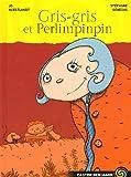 """Afficher """"Gris-gris et Perlimpinpîn"""""""