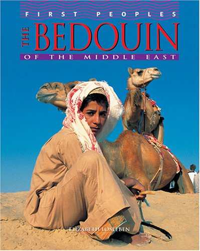 Download The Bedouin of the Middle East (First Peoples) pdf epub