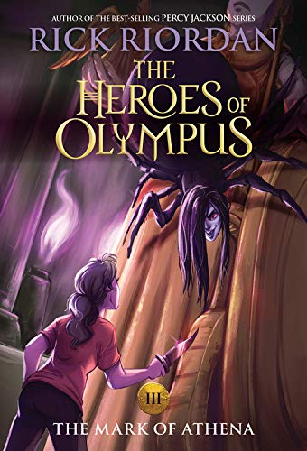 The Heroes of Olympus, Book Three The Mark of Athena (new cover) (The Book Of Olympus)