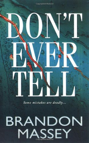 Books : Don't Ever Tell