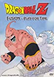 DragonBall Z: Fusion - Play for Time (Full Screen) [Import]