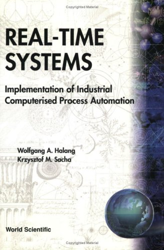 Real-time Systems: Implementation of Industrial Computerised Process Automation
