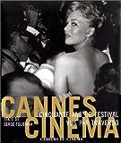 Cannes Cinéma. 50 ans de festival vus par Traverso