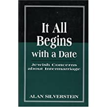 It All Begins with a Date: Jewish Concerns about Intermarriage