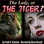 The Lady, or the Tiger? | Frank R. Stockton