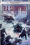 Charon's Claw: Neverwinter Saga, Book III: 3 (Dungeons & Dragons Forgotten Realms Novel: Neverwinter Saga)