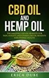 The Complete Guide to Benefitting from CBD Oil and Hemp Oil      CBD oil and hemp oil are two of the most misunderstood oils in the world. Many people confuse it with marijuana because CBD and hemp come from the cannabis plant. However, there...