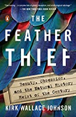 """As heard on NPR's This American Life""""Absorbing . . . Though it's non-fiction,The Feather Thiefcontains many of the elements of a classic thriller."""" —Maureen Corrigan, NPR's Fresh Air""""One of the most peculiar and memorable true-crime books e..."""