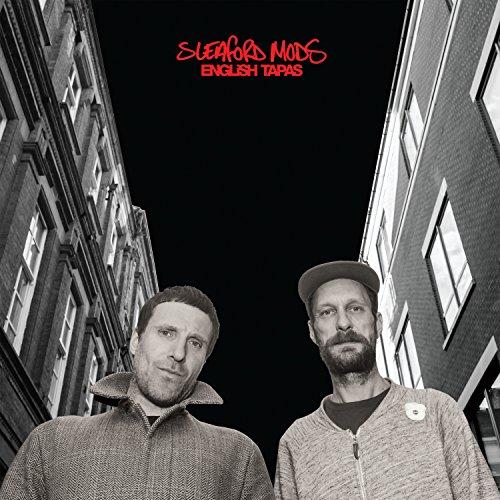 Sleaford Mods - English Tapas - CD - FLAC - 2017 - FATHEAD Download