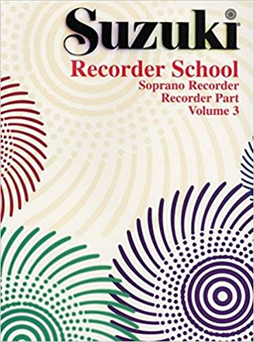 Suzuki Recorder School - Volume 2: Soprano Recorder Part