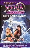 Xena: How the Quest Was Won (Xena, Warrior Princess)