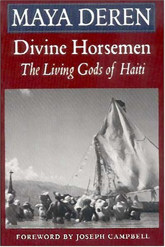 Cover of Divine Horsemen: The Living Gods of Haiti
