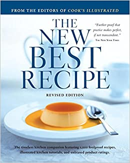 The New Best Recipe: Cook\'s Illustrated: 9780936184746: Amazon.com ...
