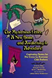 The Mysterious Letter, a New Home, and Awakening to Adventure!, Ariana Pike and Abigail Turner, 1935710052