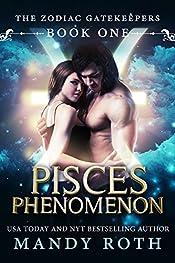 Pisces Phenomenon (Paranormal Romance) (Zodiac Gatekeepers Book 1)